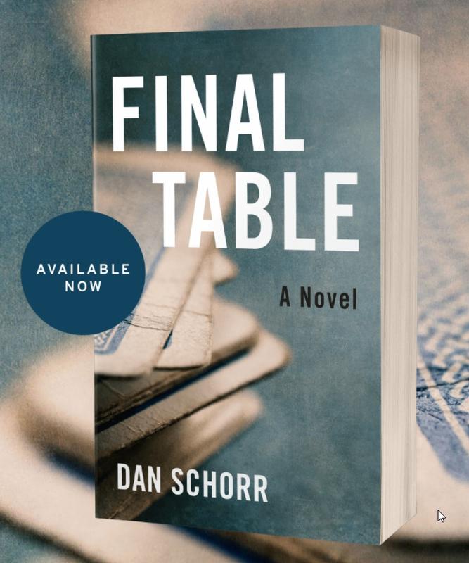 Poker Dan Schorr Dan Thriller Politik 'Final Table' Sekarang Tersedia
